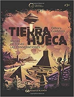 Libro Tierra Hueca. Madre De Todas Las Conspiraciones