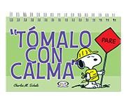 Libro Tomalo Con Calma  Snoopy
