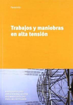 Libro Trabajos Y Maniobras En Alta Tension