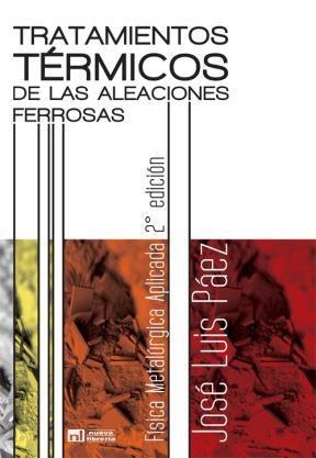 Libro Tratamientos Termicos De Las Aleaciones Ferrosas