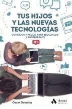 Libro Tus Hijos Y Las Nuevas Tecnologias