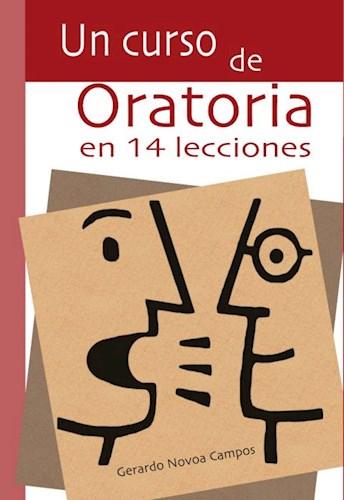 Descargar Un Curso De Oratoria En 14 Lecciones Novoa Campos Gerardo