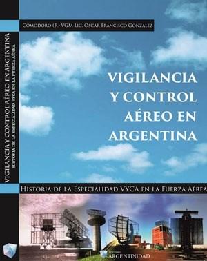 Libro Vigilancia Y Control Aereo En Argentina