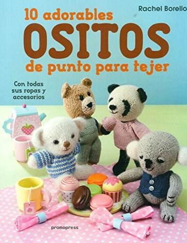 Libro 10 Adorables Ositos De Punto Para Tejer
