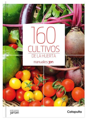 Libro 160 Cultivos De La Huerta