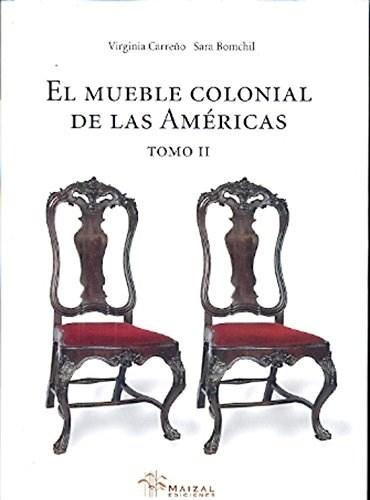 Libro 2. El Mueble Colonial De Las Americas