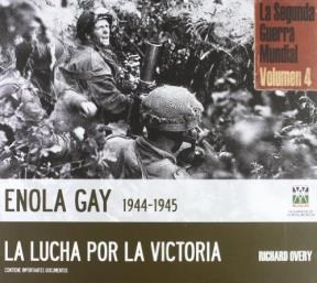 Libro 4. Enola Gay 1944 - 1945