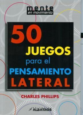 Libro 50 Juegos Para El Pensamiento Lateral
