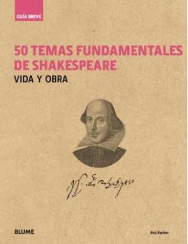 Libro 50 Temas Fundamentales De Shakespeare