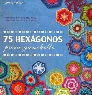 Libro 75 Hexagonos Para Ganchillo
