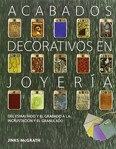 Libro Acabados Decorativos En Joyeria