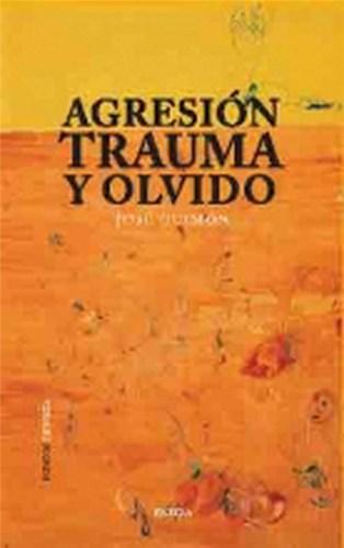 Libro Agresion Trauma Y Olvido
