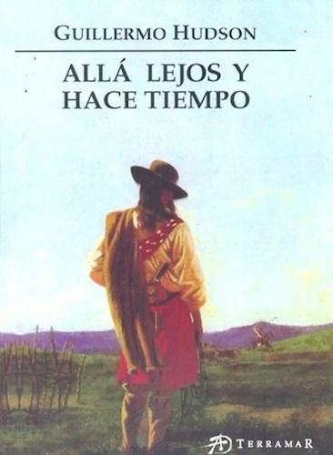 Libro Alla Lejos Y Hace Tiempo