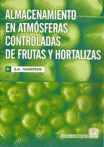 Libro Almacenamiento En Atmosferas Controladas De Frutas Y Hortalizas