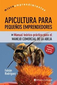 Libro Apicultura Para Pequeños Emprendedores