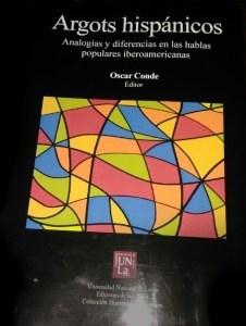 Libro Argots Hispanicos: Analogias Y Diferencias En Las Hablas Populares Hispania