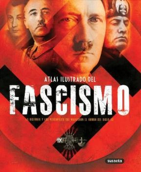 Libro Atlas Ilustrado Del Fascismo