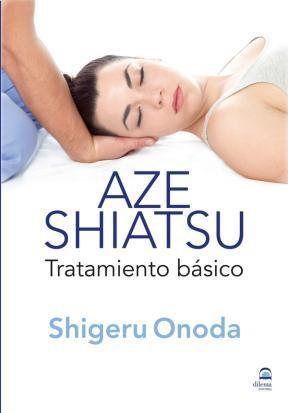 Libro Aze Shiatsu . Tratamiento Basico