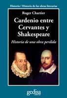 Libro Cardenio Entre Cervantes Y Shakespeare