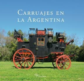 Libro Carruajes En La Argentina