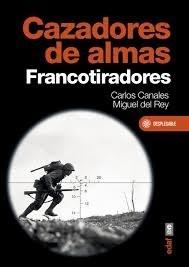 Libro Cazadores De Almas Francotiradores