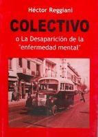 Libro Colectivo O La Desaparicion De La ' Enfermedad Mental '