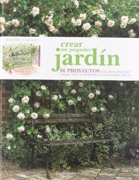 Libro Crear Un Pequeño Jardin