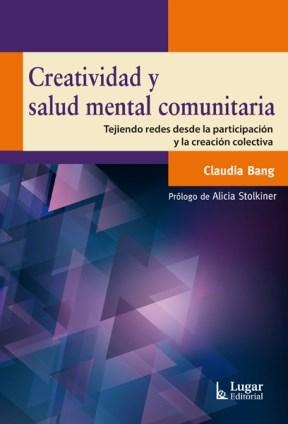 Libro Creatividad Y Salud Mental Comunitaria