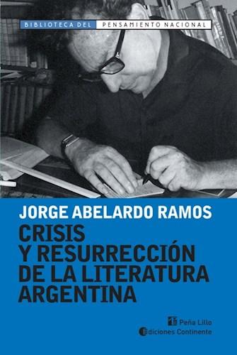 Libro Crisis Y Resurreccion De La Literatura Argentina
