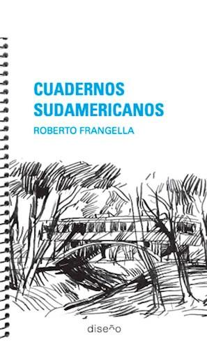 Libro Cuadernos Sudamericanos : Roberto Frangella