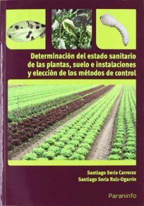 Libro Determinacion Del Estado Sanitario De Las Plantas Suelo E Instalaciones