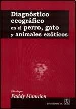 Libro Diagnostico Ecografico En El Perro  Gato Y Animales Exoticos