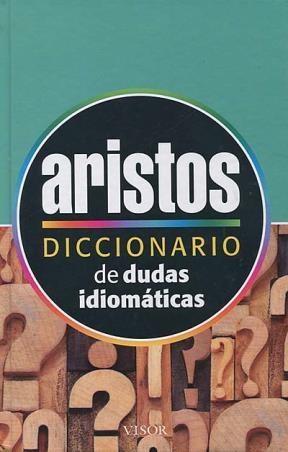 Libro Diccionario Aristos De Dudas Idiomaticas