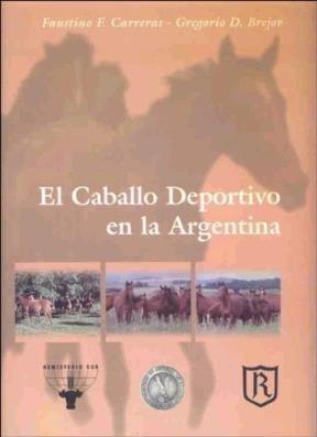 Libro El Caballo Deportivo En La Argentina