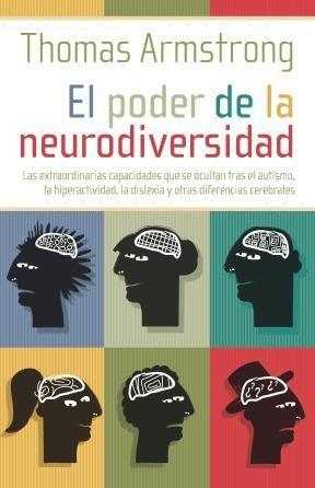 Libro El Poder De La Neurodiversidad : Las Extraordinarias Capacidades