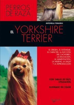 Libro El Yorkshire Terrier/Perros De Raza