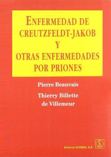 Libro Enfermedad De Creutzfeldt-Jakob Y Otras Enfermedades Por Priones