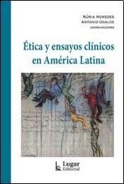 Libro Etica Y Ensayos Clinicos En America Latina