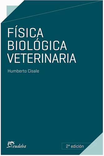 Libro Fisica Biologica Veterinaria (2Da Edicion)