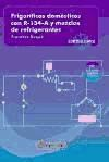 Libro Frigorificos Domesticos Con R-134-A Y Mezclas De Refrigerantes