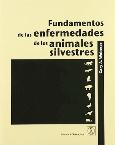 Libro Fundamentos De Las Enfermedades De Los Animales Silvestres