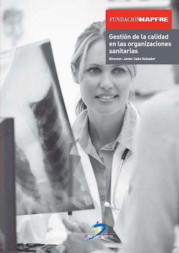 Libro Gestion De La Calidad En Las Organizaciones Sanitarias