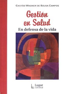 Libro Gestion De La Salud  En Defensa De La Vida