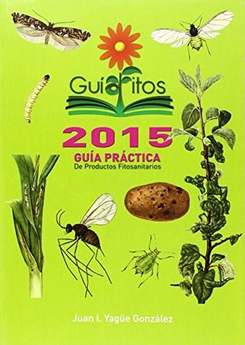 Libro Guia Practica De Productos Fitosanitarios 2015
