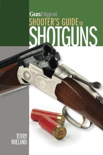 Libro Gun Digest Shooter'S Guide To Shotguns