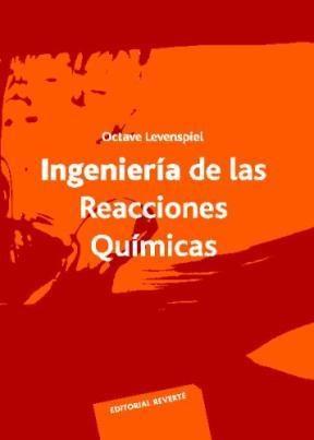 Libro Ingenieria De Las Reacciones Quimicas