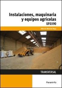 Libro Instalaciones , Maquinaria Y Equipos Agricolas