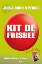Libro Juega Con Tu Perro Kit De Frisbee
