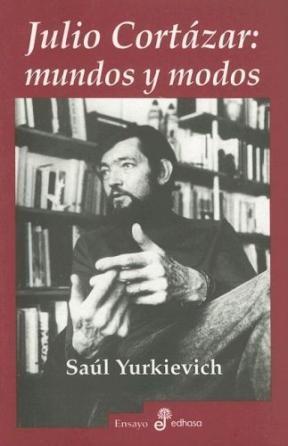 Libro Julio Cortazar : Mundos Y Modos