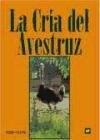 Libro La Cria Del Avestruz